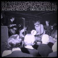"The Yardbirds ""Live! Blueswailing July 64"""